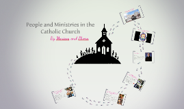 Peopel and Ministries in the Catholic Church