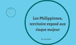 Les Philippinnes, territoire exposé aux risque majeur