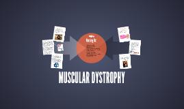 MUSCULAR DYSTROHPY