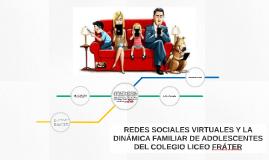 REDES SOCIALES VIRTUALES Y LA DINÁMICA FAMILIAR DE ADOLESCEN