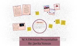 ACA Division Presentation