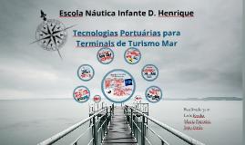Tecnologias Portuárias para terminais de Turismo Mar