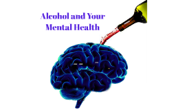 Alcohol and your