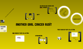 Another Oral Cancer Audit