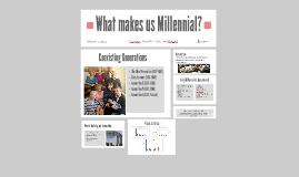 Copy of Copy of The Millennials