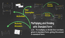 Multiplying and Dividing with Standard Form