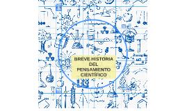 BREVE HISTORIA DEL PENSAMIENTO CIENTÍFICO
