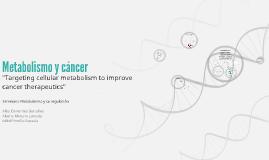 Metabolismo y cáncer