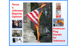 Copy of Copy of Texas v. Johnson and American Flag Stands for Tolerance
