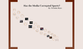Has the Media Affected Sports?