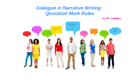 Dialogue in Narrative Writing: