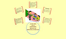 La calidad de la educación: Ejes para su definición y evaluación