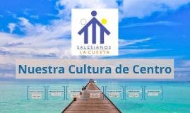 Nuestra Cultura de Centro