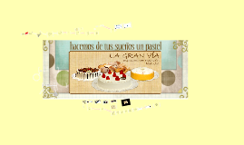 Copy of Copy of La fabrica del pastel