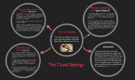 The 7 Last Sayings