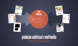 produção audivisual e multimídia