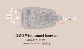 O&O Windtunnel bouwen
