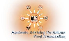 Copy of Academic Advising Co-Culture Final Presentation