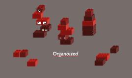 Organoized