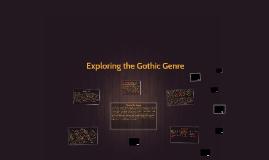 Exploring the Gothic Genre