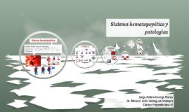 Sistema hematopoyetico y patologías