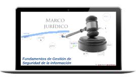 Unidad 4. Marco legal y jurídico de la seguridad en la información