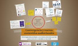 Convergencia y nuevos contenidos audiovisuales
