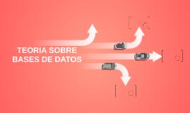 TEORIA SOBRE BASES DE DATOS