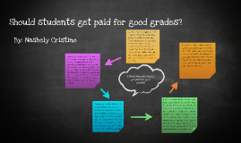 should students be paid for good grades 2 essay