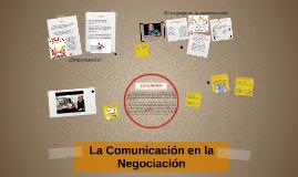La Comunicacion en la Negociacion