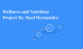Wellness and Nutrition Project