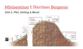 Miniseminar I: Harrison Bergeron