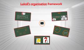 Lukoil's organisation framework