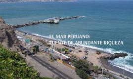 EL MAR PERUANO: FUENTE DE ABUNDANTE RIQUEZA