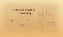 La educación musical en el clasicismo
