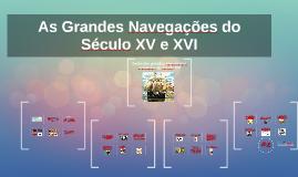 Copy of As Grandes Navegações do Século XV e XVI