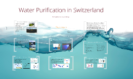 Water Purification in Switzerland