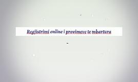 Regjistrimi online i provimeve te mbartura