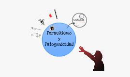 Fitopatología - Parasitismo y Patogenicidad
