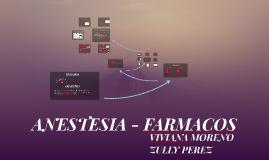 ANESTESIA - FARMACOS
