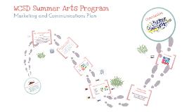 WCSD Summer Arts Marketing Plan