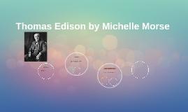 Thomas Edison by Michelle Morse