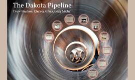 The Dakota Pipeline