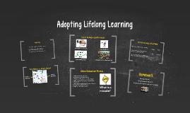 Adopting Lifelong Learning