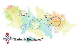 """""""Barbería Rodríguez"""""""