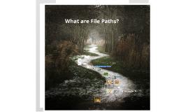 File Paths