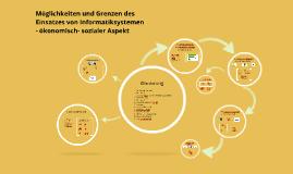 """Copy of """"Möglichkeiten und Grenzen des Einsatzes von Informatiksyste"""
