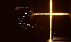 Vetlla entor la creu