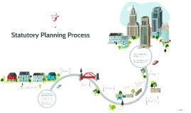 Statutory Planning Process
