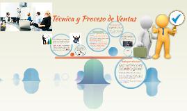 Copy of Técnicas y Proceso de Ventas